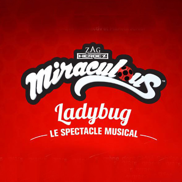 Miraculous Ladybug le spectacle