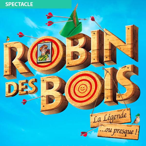 Robin des Bois, la légende ou presque !