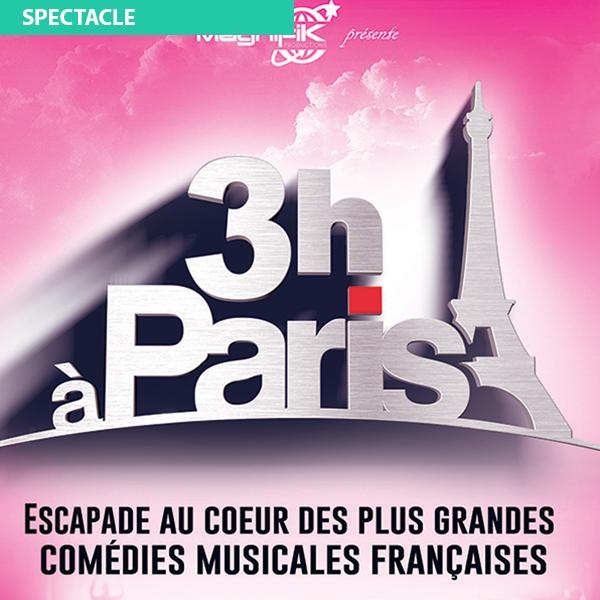 Trois heures à Paris